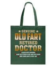Old Fart Retired Doctor Tote Bag thumbnail