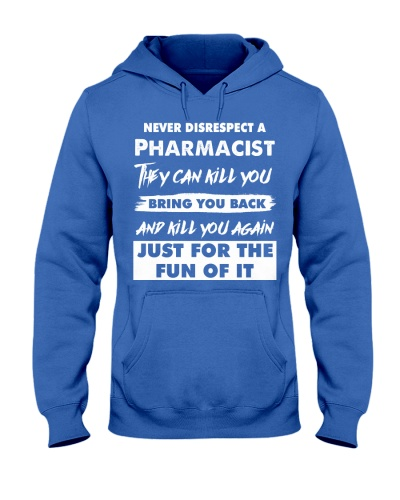Never Disrespect A Pharmacist