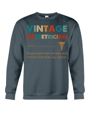 Vintage Obstetrician Knows More Than He Says Crewneck Sweatshirt thumbnail