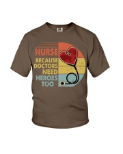 Nurse Because Doctors Need Heroes Too Youth T-Shirt thumbnail