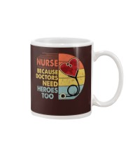 Nurse Because Doctors Need Heroes Too Mug thumbnail