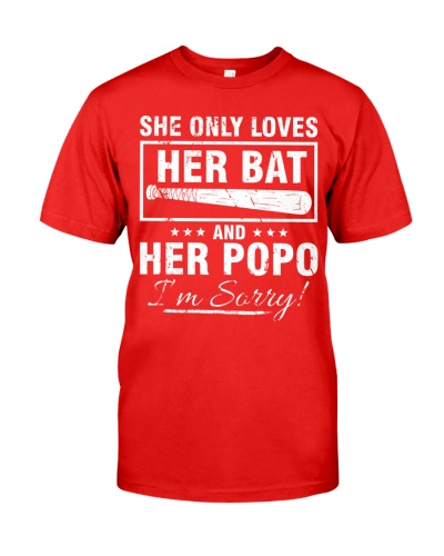 SHE ONLY LOVES HER BAT AND HER POPO I'M SORRY