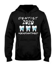 Dentist 2020 Quaranted Hooded Sweatshirt front