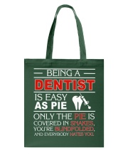 Being A Dentist Is Easy As Pie Tote Bag thumbnail