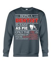 Being A Dentist Is Easy As Pie Crewneck Sweatshirt thumbnail