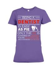 Being A Dentist Is Easy As Pie Premium Fit Ladies Tee thumbnail