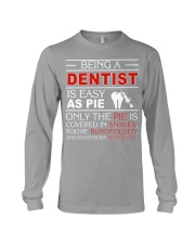 Being A Dentist Is Easy As Pie Long Sleeve Tee thumbnail