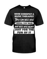 Never Disrespect A Music Therapist Premium Fit Mens Tee thumbnail