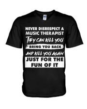 Never Disrespect A Music Therapist V-Neck T-Shirt thumbnail