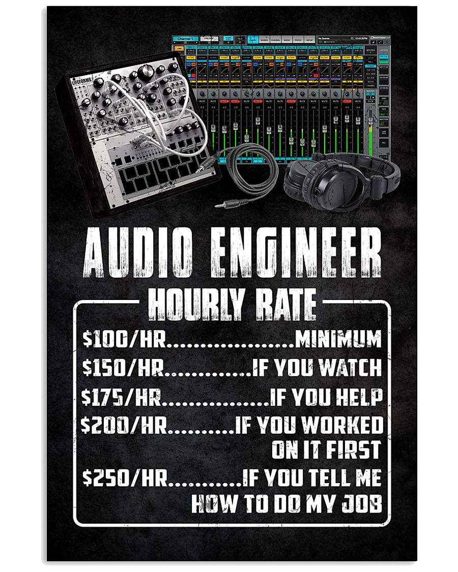 Audio Engineer Hourly Rate 11x17 Poster