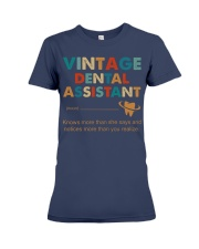 Vintage Dental Assistant Knows More Than She Says Premium Fit Ladies Tee thumbnail