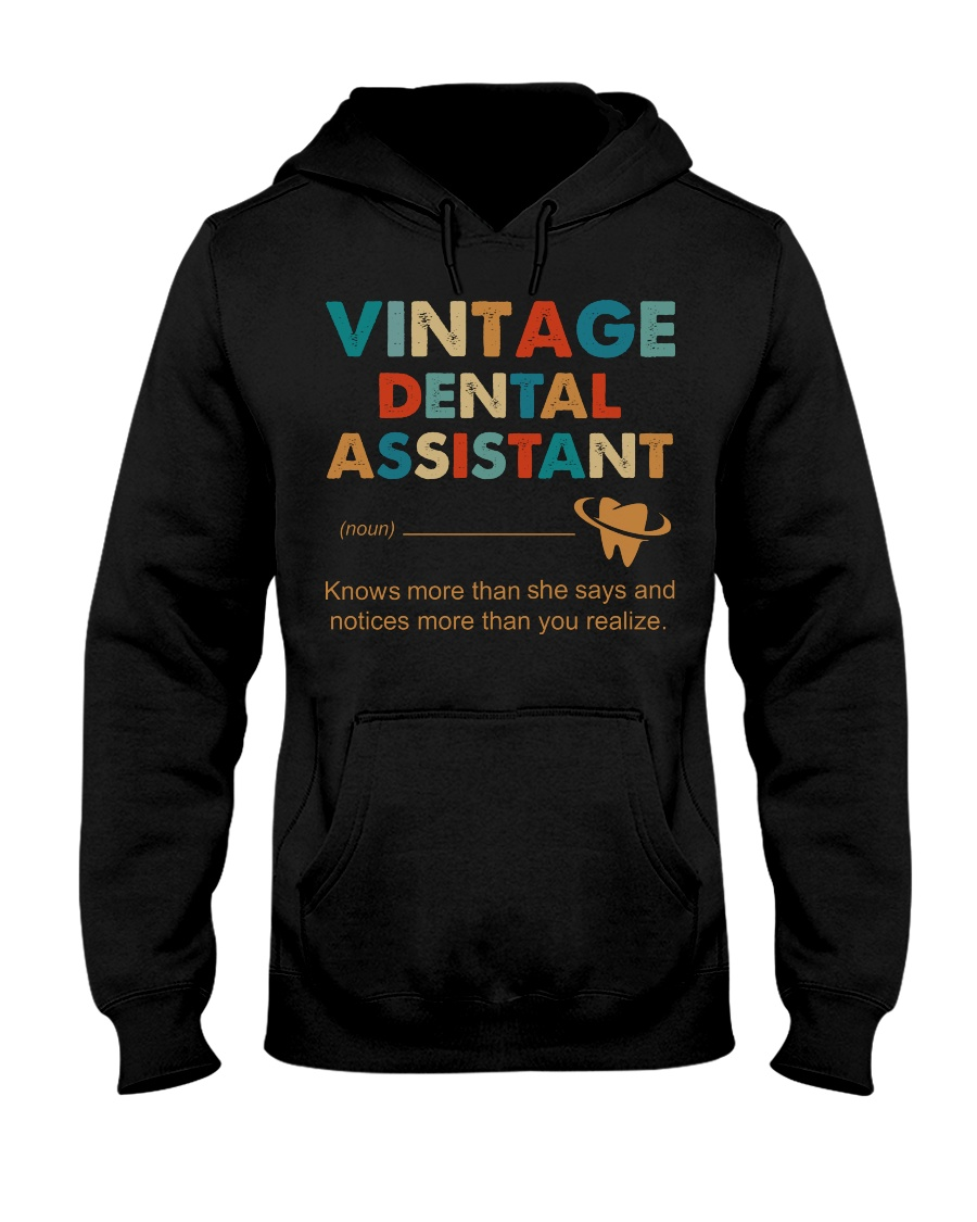 Vintage Dental Assistant Knows More Than She Says Hooded Sweatshirt