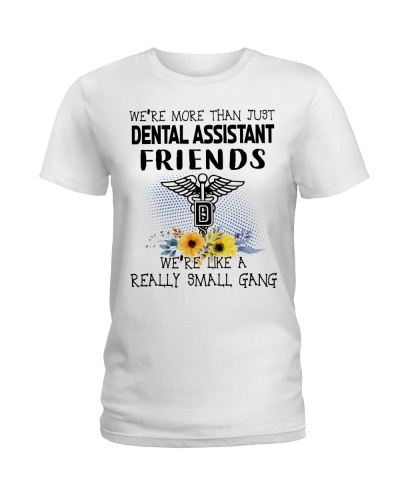 We Are More Than Just Dental Assistant Friends