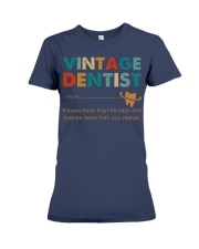 Vintage Dentist Knows More Than He Says Premium Fit Ladies Tee thumbnail