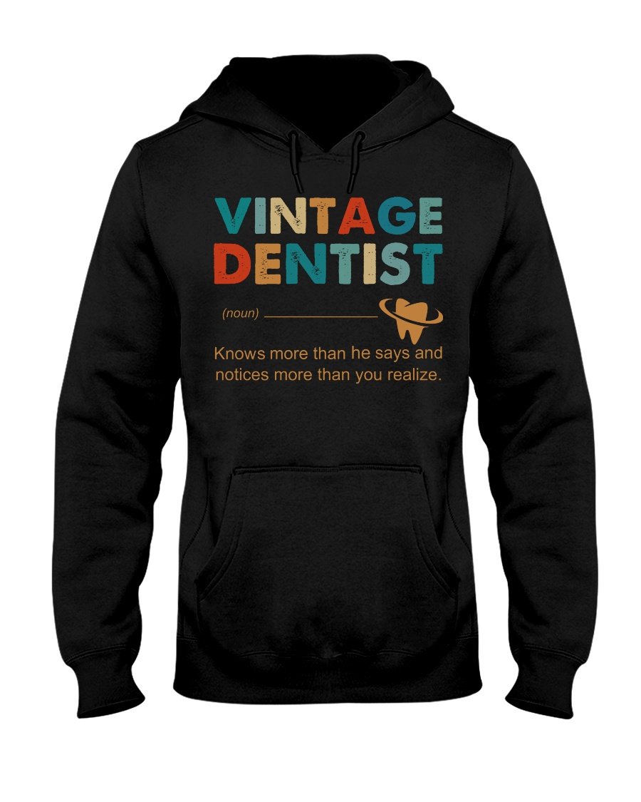 Vintage Dentist Knows More Than He Says Hooded Sweatshirt
