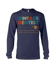 Vintage Dentist Knows More Than He Says Long Sleeve Tee thumbnail