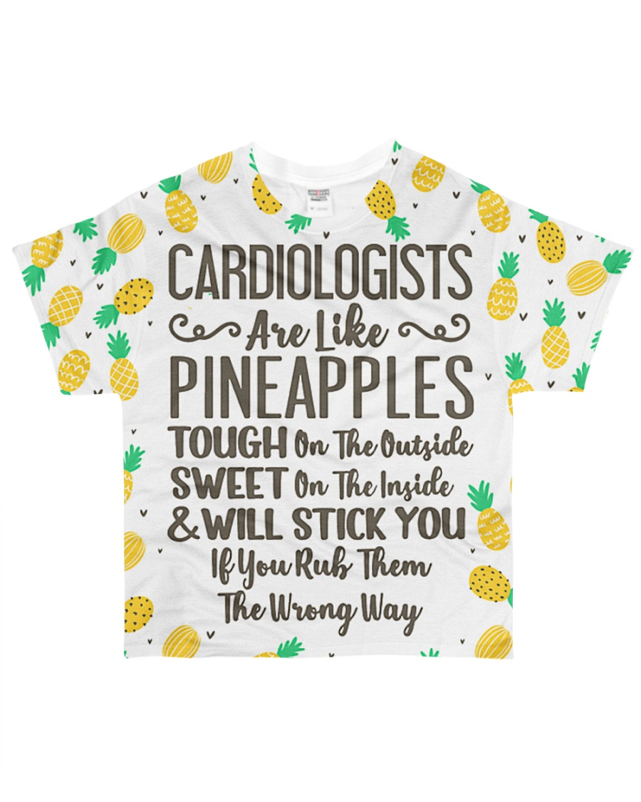 Cardiologists Are Like Pineapple All-over T-Shirt