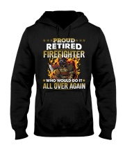 Proud Retired Firefighter Who Would Do It Hooded Sweatshirt front