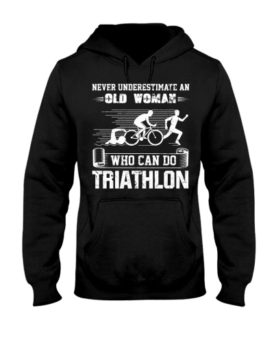 Never Underestimate An Old Woman Triathlete