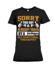 Sorry This Guy Taken By Occupational Therapist Premium Fit Ladies Tee thumbnail