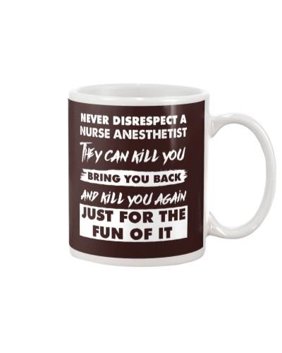 Never Disrespect A Nurse Anesthetist
