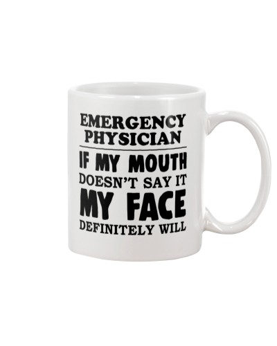 Emergency Physician If My Mouth Doesnt Say It
