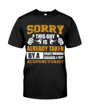 Sorry This Guy Taken By Acupuncturist Classic T-Shirt thumbnail