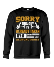 Sorry This Guy Taken By Acupuncturist Crewneck Sweatshirt thumbnail