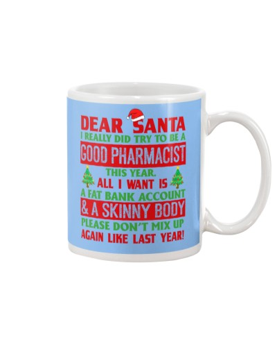 Dear Santa Good Pharmacist
