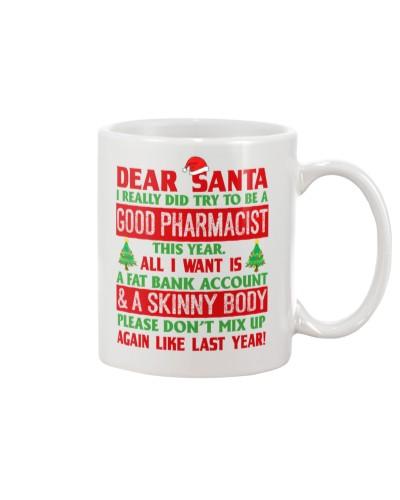Dear Santa Good Pharmacist