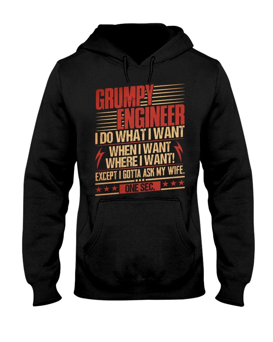 Grumpy Engineer Do What I Want Hooded Sweatshirt