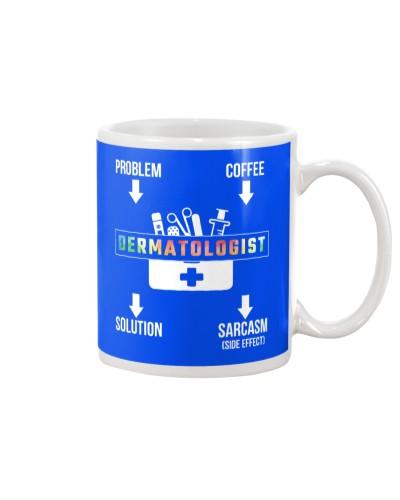 Problem Coffee Sarcasm Dermatologist