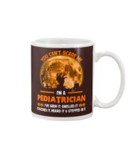 You Can't Scare Me Pediatrician Mug thumbnail