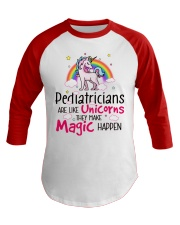 Pediatricians  Are Like Unicorns Baseball Tee front