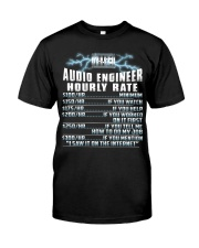 Audio Engineer Hourly Rate Classic T-Shirt front