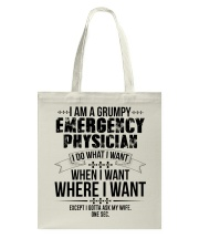 I Am A Grumpy Emergency Physician Tote Bag tile