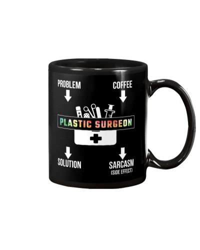 Problem Coffee Sarcasm Plastic Surgeon