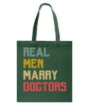Real Men Marry Doctors Tote Bag thumbnail