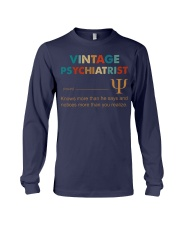 Vintage Psychiatrist Knows More Than He Says Long Sleeve Tee thumbnail