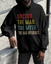 Doctor The Man The Myth The Bad Influence Hooded Sweatshirt apparel-hooded-sweatshirt-lifestyle-front-11