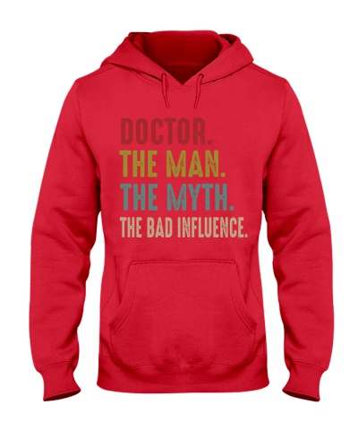 Doctor The Man The Myth The Bad Influence