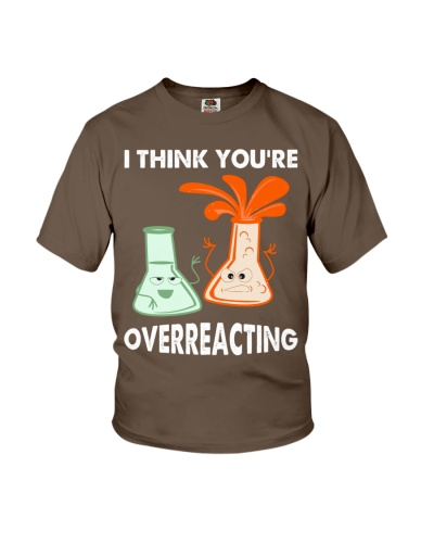 I Think You're Overreacting