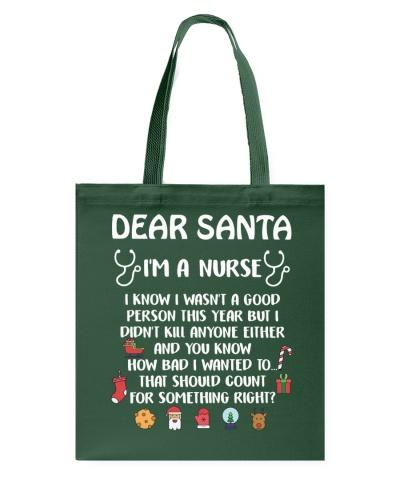 Dear Santa I'm A Nurse
