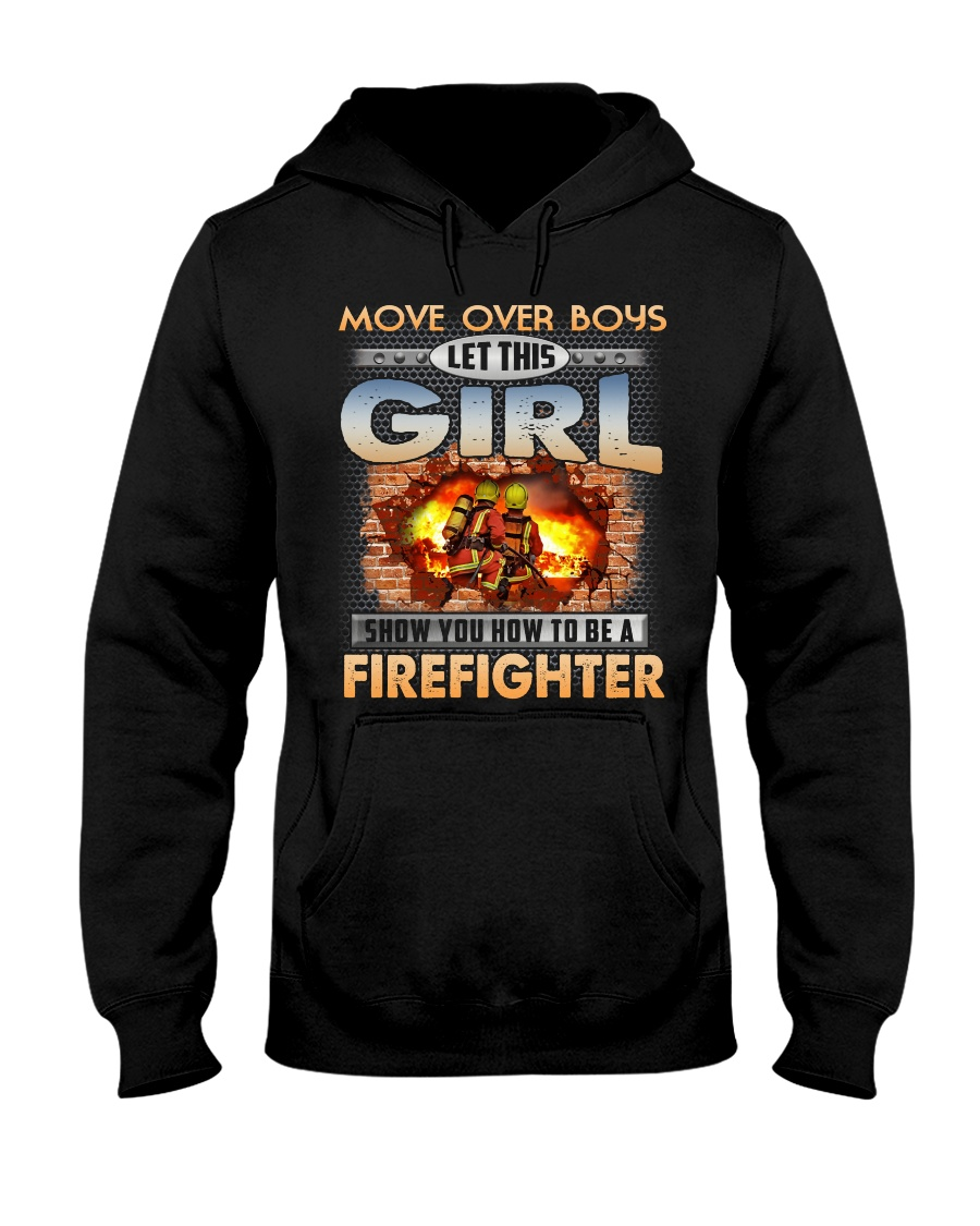 Let This Girl Show You Firefighter Hooded Sweatshirt