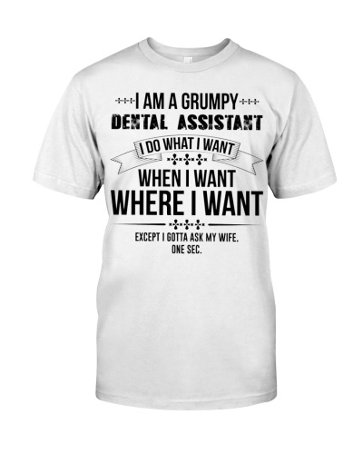 I Am A Grumpy Dental Assistant