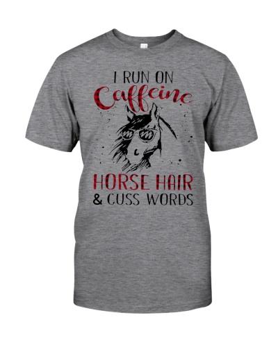 I Run On Caffeine Horse Hair