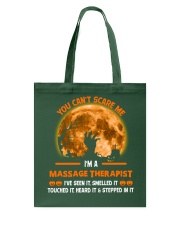 You Can't Scare Me Massage Therapist Tote Bag thumbnail