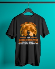 You Can't Scare Me Massage Therapist Classic T-Shirt lifestyle-mens-crewneck-front-3