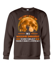 You Can't Scare Me Massage Therapist Crewneck Sweatshirt thumbnail