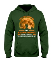 You Can't Scare Me Massage Therapist Hooded Sweatshirt thumbnail